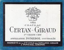 POMEROL ETIQUETTE CHATEAU CERTAN GIRAUD 1955 RARE §13/08§