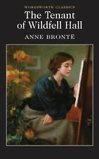 Tenant of Wildfell Hall (Wordsworth Classics) by Anne Bronte