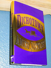 Dichotomy Amish Justice! by Beverly & Stan Jolley HC/DJ 0967487706 *FREE SHIP