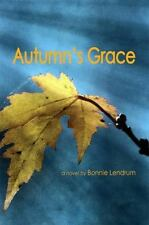 Autumn's Grace (Inanna Poetry and Fiction) by Lendrum, Bonnie