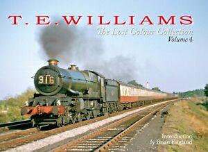 T.E. WILLIAMS: The Lost Colour Collection Vol. 4 BOOK POST FREE RRP £25.95