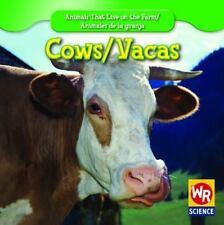 Cows/ Las Vacas (Animals That Live on the Farm/Animales Que Viven En-ExLibrary