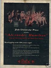 1924 PAPER AD Movie Yale University Press Alexander Hamilton American History