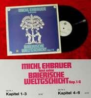 LP Michl Ehbauer liest seine Baierische Weltgeschicht Kap. 1-6 /Telefunken NT879