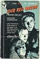 Your Red Wagon by Edward Anderson 1948 Bantam Paperback 350