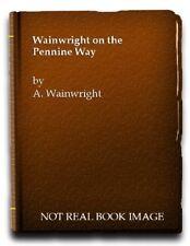 Wainwright on the Pennine Way-A. Wainwright,Derry Brabbs