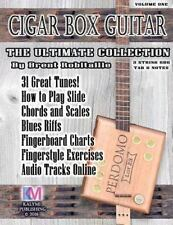 Cigar Box Guitar - the Ultimate Collection : How to Play Cigar Box Guitar: By...