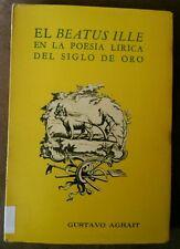 EL Beatus Ille en la poesia lirica del siglo de oro Gustavo Agrait Puerto Rico