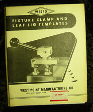 WESPO: Fixture Clamp and Leaf Jig Templates-WEST POINT MANUFACTURING (1958)