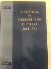 SVIMEZ AISTICHE SUL MEZZOGIORNO D'ITALIA 1861-1953 ROMA 1954