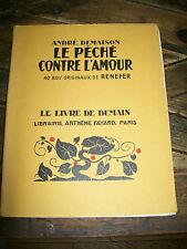 1940 LIVRE de DEMAIN A FAYARD n°210-Le PéCHé CONTRE L'AMOUR-DESSIN RENEFER