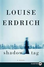 Shadow Tag: A Novel - Acceptable - Erdrich, Louise - Paperback