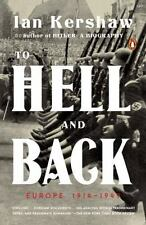 The Penguin History of Europe: To Hell and Back : Europe 1914-1949 by Ian...