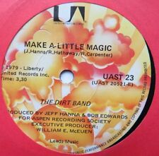 "DIRT BAND - Make A Little Magic - Excellent Con 7"" Single United Artists UAST 23"
