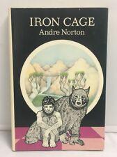 Iron Cage- Andre Norton BCE HCDJ 1974 1st Edition HARDCOVER