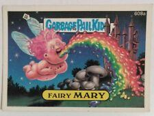 1988 Topps Garbage Pail Kids GPK OS15 Die-Cut  Fairy Mary #608a Non Die Cut