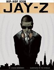 Jay-Z: Hip-Hop Icon (graphic Library: American Graphic): By Jessica Gunderson