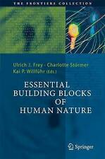 Essential Building Blocks of Human Nature (The Frontiers Collection), , Very Goo