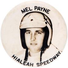 MEL PAYNE HIALEAH SPEEDWAY 1950s RACE CAR DRIVER BUTTON.