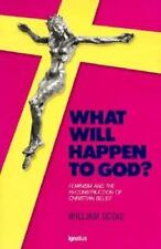What Will Happen to God?: Feminism and the Reconstruction of Christian-ExLibrary