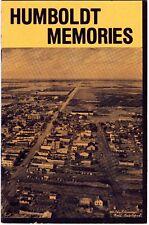 Humboldt Memories Humboldt Saskatchewan History Booklet msc13