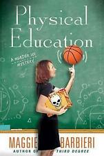 NEW Physical Education (A Murder 101 Mystery) by Maggie Barbieri