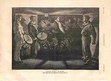 Ecole Navale Marins Le Réveil Trompette & Tambour de Paul Renouard GRAVURE 1885