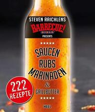 Barbecue Saucen & Rubs Marinaden Grillbutter Rezepte Smoker Bibel Grillen Buch