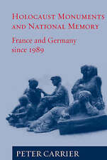 Holocaust Monuments and National Memory Cultures in France and Germany-ExLibrary
