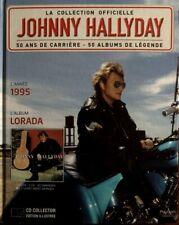 Johnny Hallyday - La Collection Officielle 1995 Lorada - Livre CD