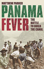 Panama Fever: The Battle to Build the Canal-ExLibrary