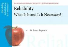 Reliability: What Is It and Is It Necessary, Mastering Assessment: A Self-Servic