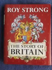 The STORY OF BRITAIN* by Roy Strong*1996 1st Edition*VERY GOOD*Hardcover- Jacket