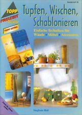 Buch: Tupfen, Wischen, Schablonieren. Techniken für Wände, Möbel, Accessoires