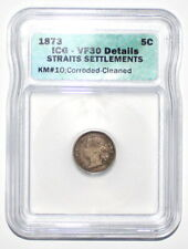 1873 Straits Settlements 5 cent ICG VF 30 Details Very Rare!!
