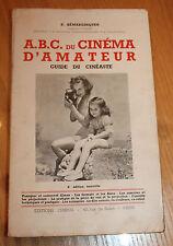 a.b.c du cinéma d amateur 1949 ( p. hemardinquer ) ingenieur conseil