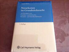 Notarkosten im Grundstücksrecht von Werner Tiedtke [Heymanns Verlag GmbH]
