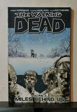 The Walking Dead Volume 2: Miles Behind Us Paperback – Apr 21 2009