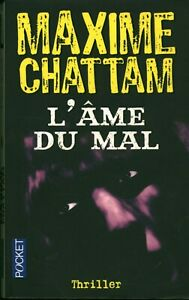 Livre Poche l'âme du mal Maxime Chattam thriller Michel Lafon 2009 book