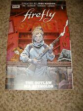 Firefly 1 - The Outlaw Ma Reynolds - Joss Whedon - Boom Comics 1St Print - Nm+