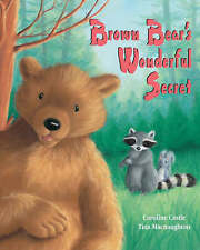 Brown Bear's Wonderful Secret, Castle, Caroline, Very Good Book