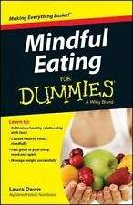 NEW Mindful Eating For Dummies by Laura Dawn