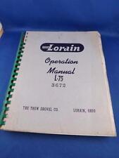 THEW LORAIN OPERATION MANUAL L-75 CRANE POWER SHOVEL DRAGLINE HOE CLAMSHELL