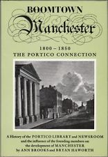 Boomtown Manchester, 1800-1850: The Portico Connection : Ann Brooks