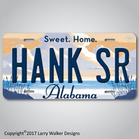 HANK WILLIAMS SR Sweet Home Alabama Aluminum License Plate Tag NEW