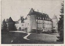 1914  --  CHATEAU DE CHITRY DANS LA NIEVRE         L325