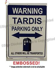 Doctor Who - Tardis Parking - Embossed Aluminum parking sign - Tardis, Dr. Who
