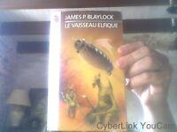 James P. Blaylock pour Le vaisseau elfique