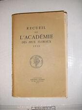 Recueil de l'académie des jeux floraux 1958 Poésie occitan français lyrisme