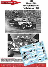 DÉCALS  1/43 réf  859 RENAULT Alpine 1800 Michel Hommel Rallycross 1978